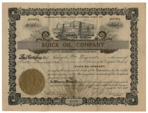 BUICK OIL COMPANY STOCK SIGNED BY AUTOMOTIVE PIONEER DAVID D. BUICK
