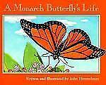 Nature-Upclose-Ser-A-Monarch-Butterflys-Life-by-John-Himmelman-2000