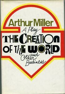 Arthur-Miller-The-Creation-Of-World-And-Other-Business-Signed-1st-Edition-Book