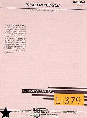 Lincoln Idealarc Cv-300 Cv-400-1 Welder Operation Maint Parts Wiring Manual