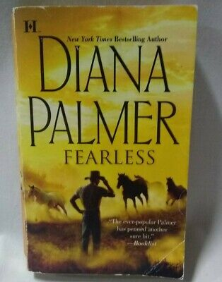 NYT Bestselling Author: Fearless by Diana Palmer (2009,