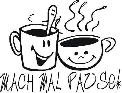 Wandaufkleber Küchentattoo Fliesenaufkleber Kaffee - Machmal Pause! TOP Preis!