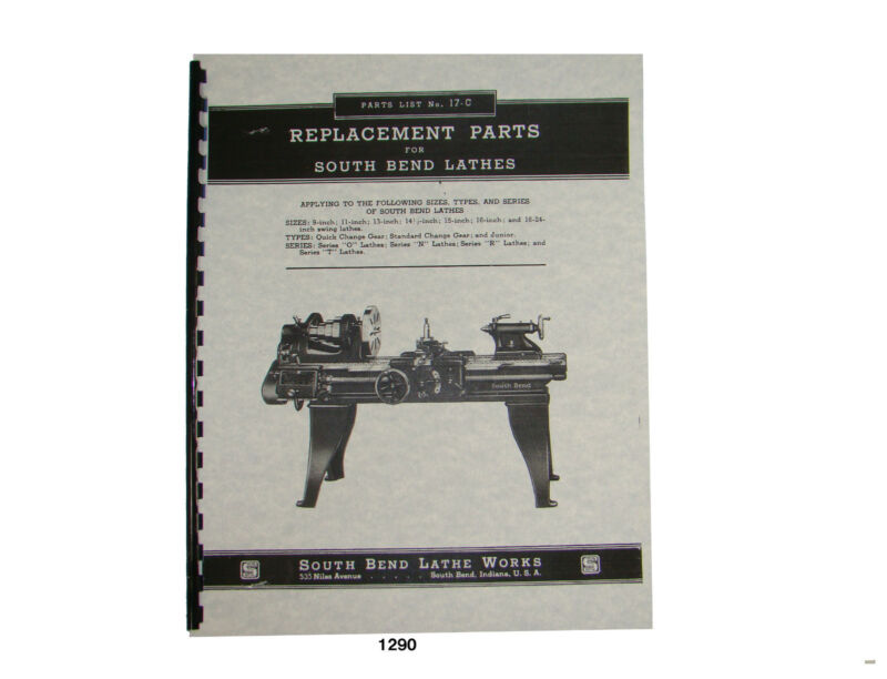 South Bend Series O, N, R, & T Lathe Parts List #1290