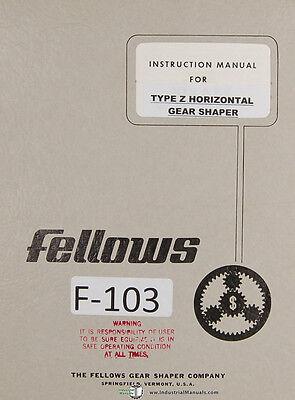Fellows Type Z Horizontal Gear Shaper Instructions Manual Year 1942