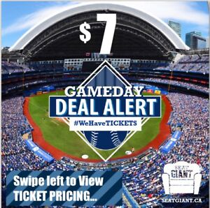 TORONTO BLUE JAYS TICKETS TONIGHT FROM $7 CAD! LOWERS FROM $10