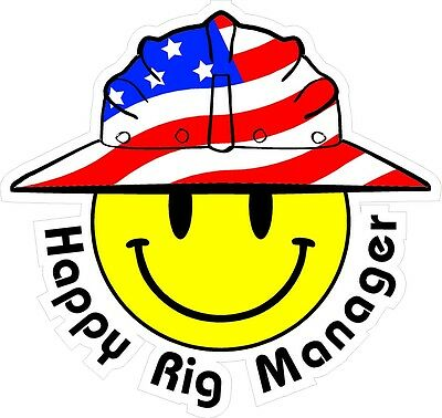 3 - Happy Rig Manager Smiley Usa Hardhat Oilfield Helmet Toolbox Sticker H886