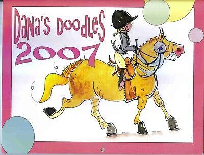 DANAS DOODLES 2007 HORSE CALENDAR,ENGLSH,WESTERN,GAITED,SHOW HORSES,SUPER CUTE!