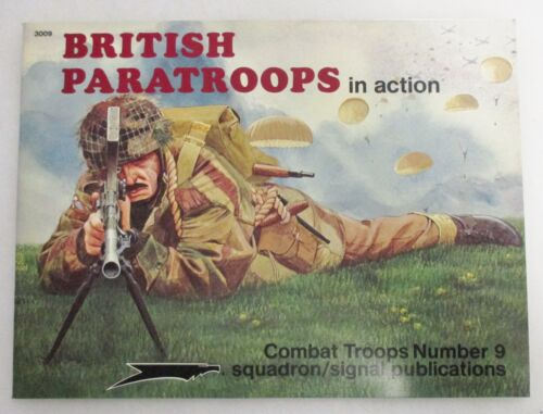 BRITISH PARATROOPS in Action BOOK Squadron Signal Combat Troops #9 WW2 Pictorial