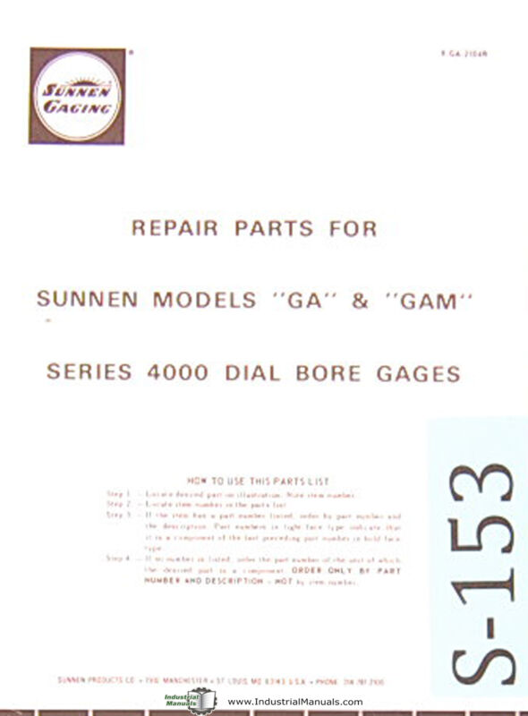 Sunnen Dial Bore Gages, GA & GAM, Series 4000, Repair Parts Manual