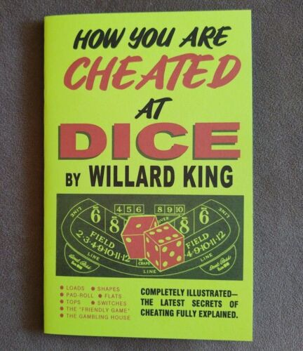How You Are Cheated at Dice by Willard King (exposes crooked gambling methods)