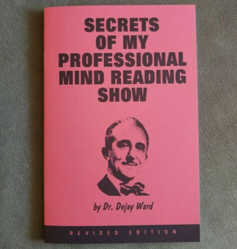 Secrets of My Professional Mindreading Show by Dr. Dejay Ward