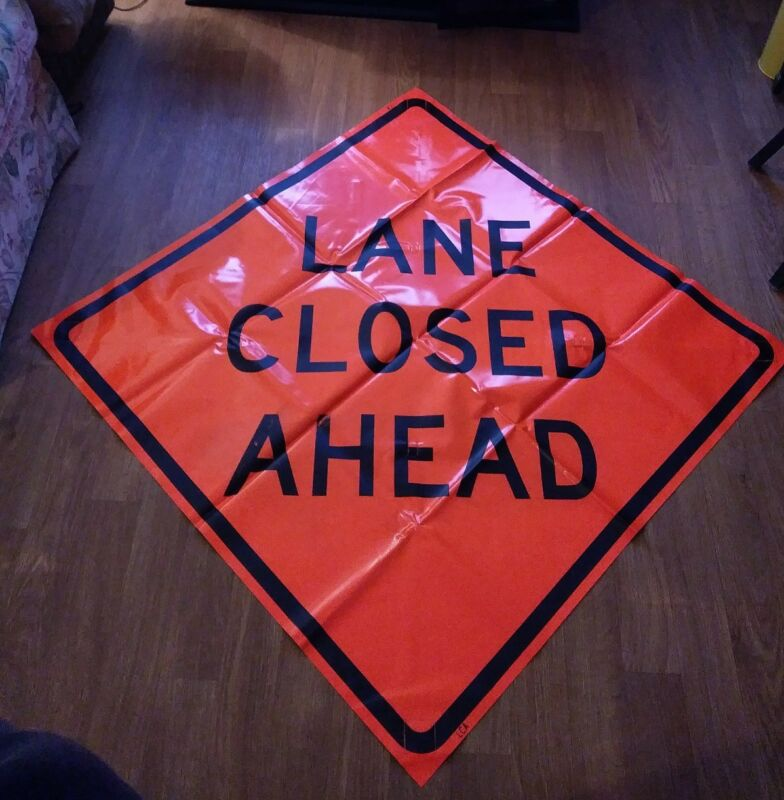"""LANE CLOSED AHEAD 48"""" X 48"""" Vinyl NON REFLECTIVE Roll Up Sign. Brand New 0001"""