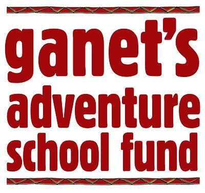 Ganet's Adventure School Fund