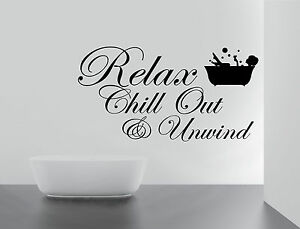 RELAX CHILL ENJOY UNWIND Quote Wall Stickers Art BATHROOM Removable Decals  DIY Part 33