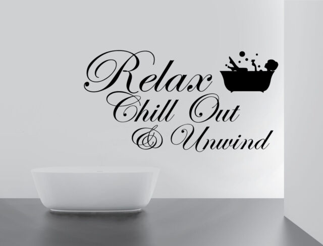 RELAX CHILL ENJOY UNWIND Quote Wall Stickers Art BATHROOM Removable Decals  DIY
