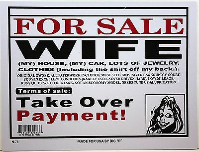 Funny Sign 9 X12  Wife For Sale Rarely Used Original Owner Take Over Payments