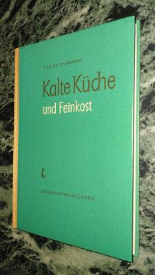 Kalte Küche und Feinkost, Kochbuch, Fachbuchverlag Leipzig DDR online kaufen