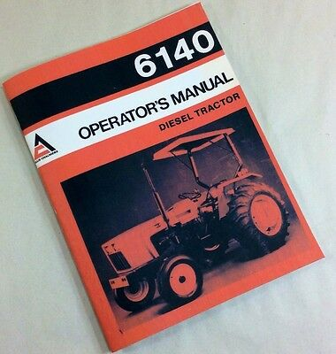 Allis Chalmers 6140 Diesel Tractor Operators Owners Manual Operation Maintenance