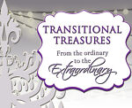 Transitional Treasures