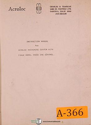 Acroloc Machining Center Fanuc 3000c Cnc Control Instruct Programming Manual