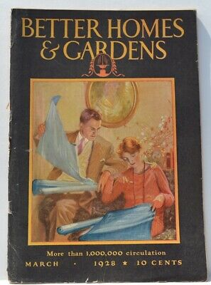 Better Homes & Gardens Magazine March 1928 Build a Log Cabin, Vegetable