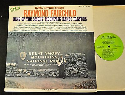 Raymond Fairchild Rural Rhythm 254 31 King Of The Smokey Mountain Banjo Players