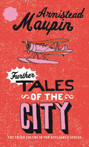 Armistead Maupin - Further Tales Of The City: Tales of the City 3 (Paperback)