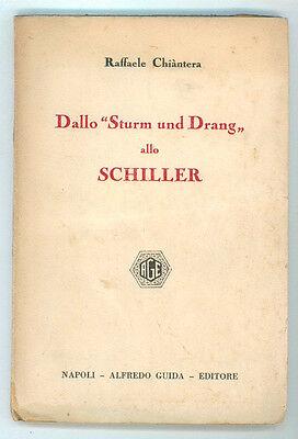 CHIANTERA RAFFAELE DALLO STURM UND DRANG ALLO SCHILLER GUIDA 1933 AUTOGRAFO