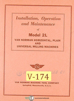 Van Norman 2l Milling Installation Operations And Parts Manual
