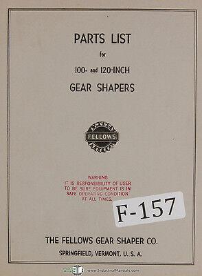 Fellows 100-inch 120 Inch Gear Shaper Machine Parts Lists Manual 1958