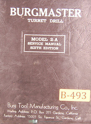 Burgmaster 2-a Turret Drill Service Manual 1951