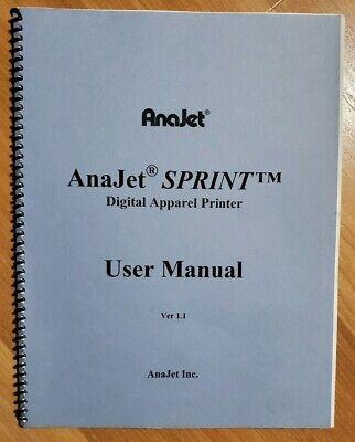 Anajet Sprint Digital Apparel Printer User Manual 1.1 For Anajet Sptint Garment