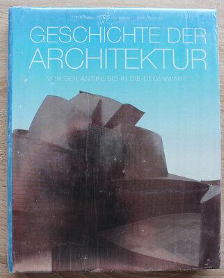 Geschichte der Architektur: Von der Antike bis in die Gegenwart
