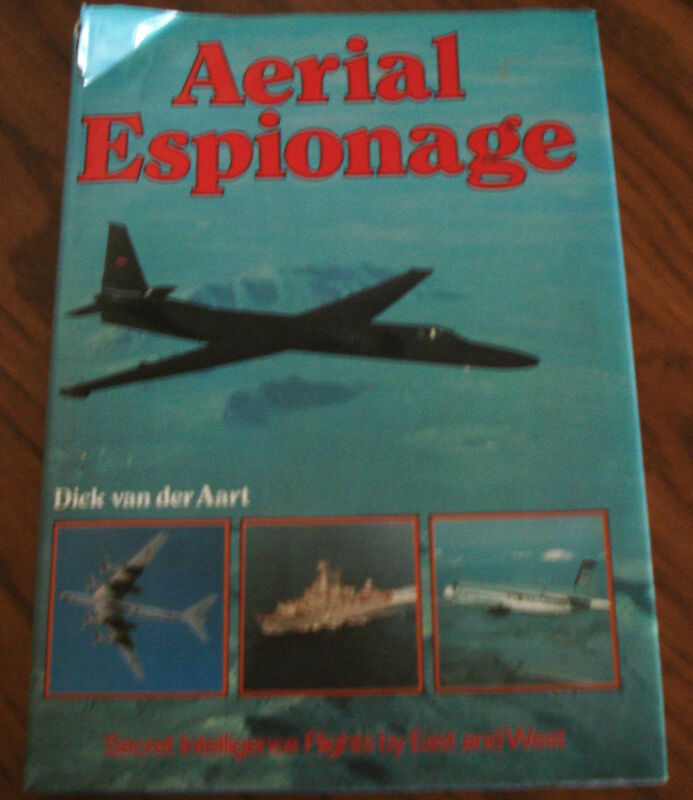 Aerial Espionage Secret Intelligence Flights by East and West - HISTORY BOOK