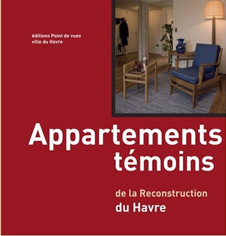 Appartements témoins : de la reconstruction du havre