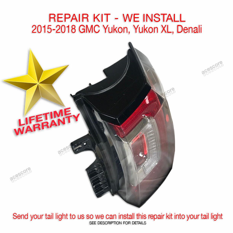 Used Gmc Yukon Tail Lights For Sale 2003 Denali Wiring Harness 2015 2018 Xl Light Lamp Repair Kit