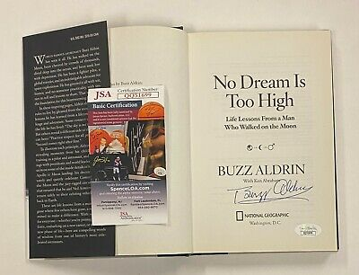 Buzz Aldrin Signed NO DREAM IS TOO HIGH Hardcover Book JSA COA Astronaut