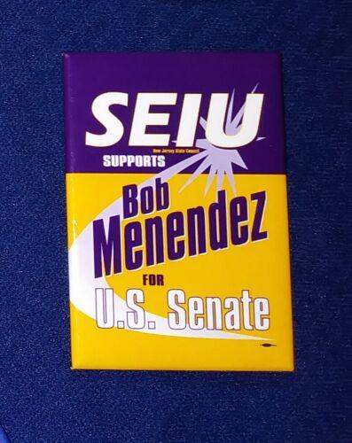 BOB MENENDEZ UNION NEW JERSEY SENATE SEIU LABOR UNION POLITICAL PINBACK BUTTON