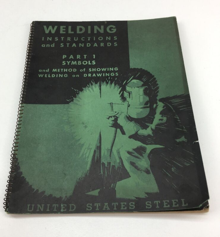 United States Steel 1938 Welding Instructions And Standards Carnegie Illinois