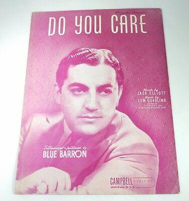 DO YOU CARE - SHEET MUSIC - Copyright 1941
