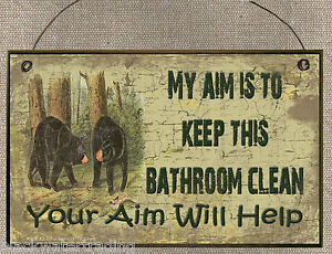 BLACK-BEAR-AIM-IS-TO-KEEP-THIS-BATHROOM-CLEAN-SIGN-PLAQUE-LODGE-CABIN-DECOR