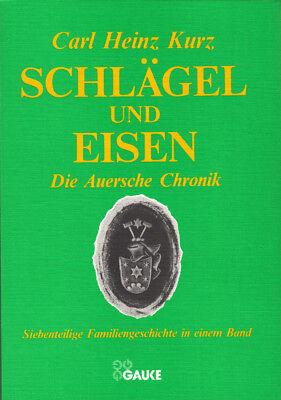 handsigniert :: Carl Heinz Kurz: Schlägel und Eisen - Die Auersche Chronik