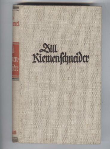 Dill Riemenschneider   Die Geschichte seines Lebens erzählt von Leo Weismantel