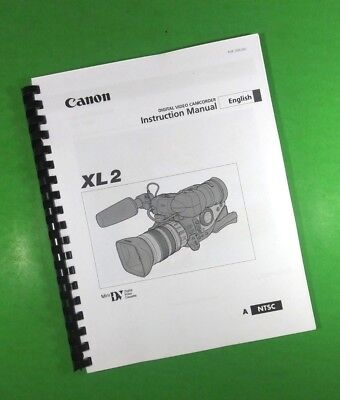 (Canon XL2 Camcorder Camera 125 Page Owners Manual Guide LASER 8.5 x 11