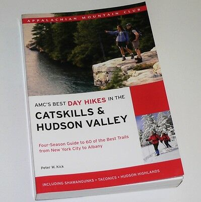AMC'S BEST DAY HIKES IN THE CATSKILLS & HUDSON VALLEY - P. Kick. Hiking (Best Day Hiking Backpack)