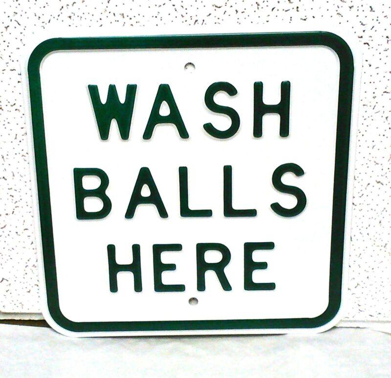 Embossed  HEAVY STEEL  WASH BALLS HERE  Vintage Golf Sign.  (#75EB)