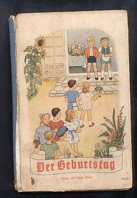 """schönes altes Kinderbuch """"Der Geburtsag""""in altdeutscher Schrift vor 1945 Buch475"""