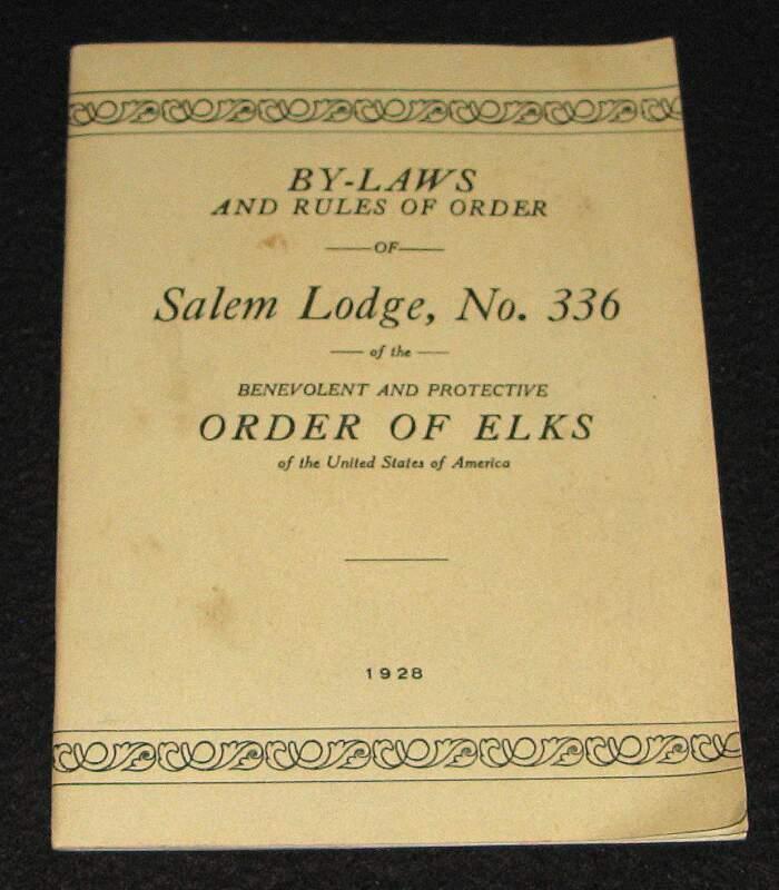 ORDER OF ELKS 1928 SALEM OREGON LODGE NO 336 BY-LAWS & RULES OF ORDER BOOKLET