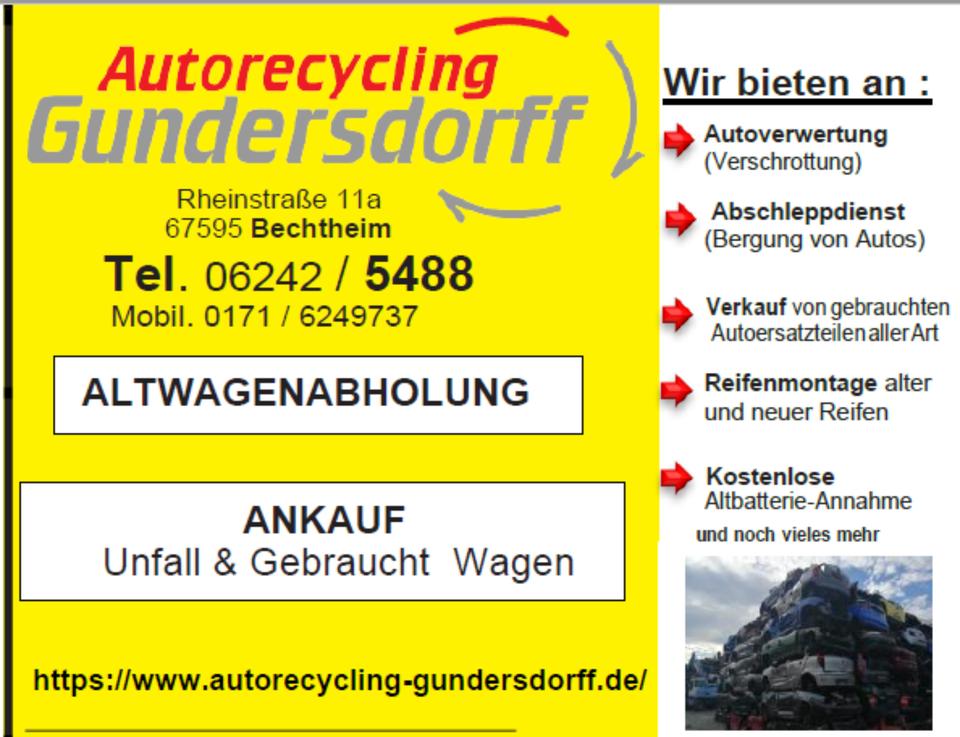 Kostenlose Autoverwertung Autoverschrottung in Bechtheim Rheinhessen