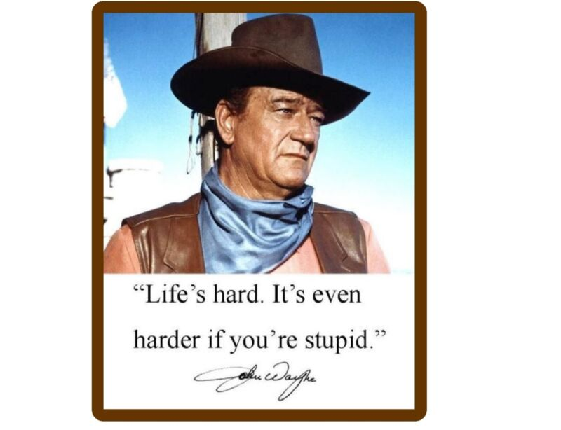 John Wayne Funny Stupid  Quote  Refrigerator / Tool  Box  Magnet Man Cave Room